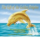 The Gift of The Golden Dolphin - E-book