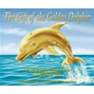 Gift of the Golden Dolphin - Audio Book