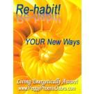 ENERGY EVENT SERIES: Re-habit ... YOUR New Ways ... Phoenix Style! (English/Spanish)