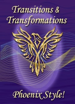ENERGY EVENT SERIES: Transitions & Transformations, Phoenix Style! Master Activation Series (English/Spanish)