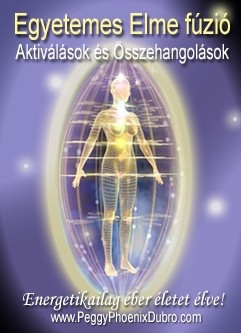 ENERGIA-HANGOLÁS SOROZAT: Egyetemes Elme Fúzió Aktiválások és Összehangolások (Angol/Magyar) / ENERGY EVENT SERIES: Universal Mind Fusion Activations & Alignments (English/Hungarian)