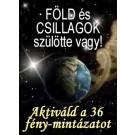 ENERGIA-HANGOLÁS SOROZAT: FÖLD és CSILLAGOK szülötte vagy! Mester Aktiválás Sorozat (Magyar)