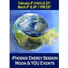 ENERGY EVENT SERIES: iPhoenix Energy Session Moon & You Online Events - Lunar Cycle Series February & March (English/Spanish)