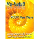ENERGY EVENT SERIES: Re-habit ... YOUR New Ways ... Phoenix Style! (English/Spanish)