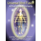 ENERGY EVENT SERIES: Universal Mind Fusion Activations & Alignments