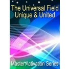 ENERGY EVENT SERIES: The Universal Field, Unique & United - Master Activation Series (English/Spanish)