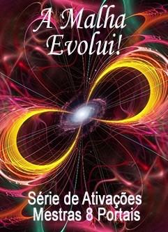 SÉRIE DE EVENTOS ENERGÉTICOS: A Universal Calibration Lattice® (Malha de Calibração Universal) Evolui! - Série de Ativações Mestras 8 Portais (Português)