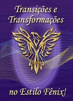 SÉRIE DE EVENTOS ENERGÉTICOS: Transições e Transformações, no Estilo Fênix! Série de Ativações Mestras (Português)