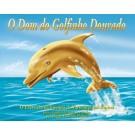 O Dom do Golfinho Dourado - E-book