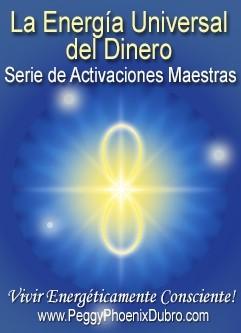 SERIE DE EVENTOS DE ENERGÍA: La Energía Universal del Dinero - Serie de Activaciones Maestras (Español/Inglés)